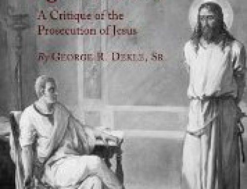 THE CASE AGAINST CHRIST – NEW BOOK BY BOB DEKLE